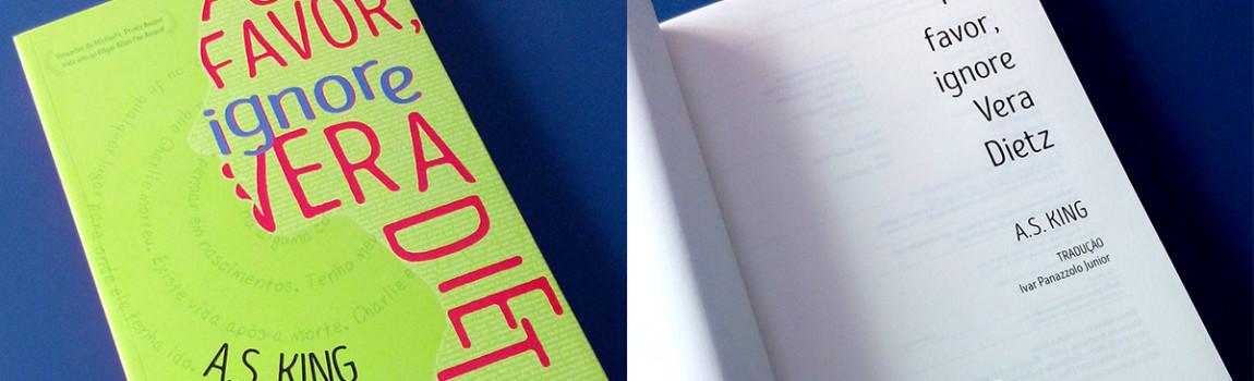 Por favor, Ignore Vera Dietz: Outra tradução minha nas livrarias